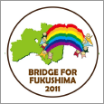 Bridge for Fukushima